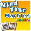 Mind Your Marbles