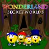 Wonderland Secret Worlds