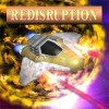 Redisruption