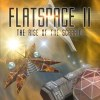 Flatspace II: Rise of the Scarrid